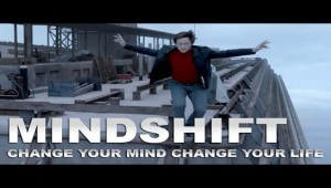 Mindshift – Change Your Mind Change Your Life